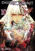 Cover-Bild zu Umeda, Abi: Children of the Whales, Vol. 10