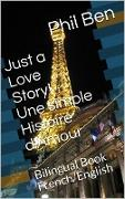 Cover-Bild zu eBook Une simple Histoire d'Amour/Bilingual English-French Book (Just a Love Story!, #2)