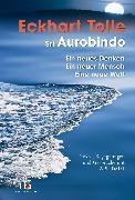 Cover-Bild zu Tolle, Eckhart: Ein neues Denken - ein neuer Mensch - eine neue Welt