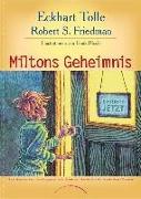 Cover-Bild zu Tolle, Eckhart: Miltons Geheimnis