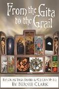 Cover-Bild zu Clark, Bernie: From the Gita to the Grail