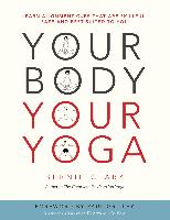 Cover-Bild zu Clark, Bernie: Your Body, Your Yoga (eBook)