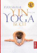 Cover-Bild zu Clark, Bernie: Das große Yin-Yoga-Buch (eBook)
