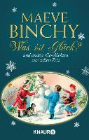 Cover-Bild zu Binchy, Maeve: Was ist Glück? (eBook)