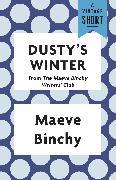 Cover-Bild zu Binchy, Maeve: Dusty's Winter (eBook)