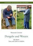 Cover-Bild zu Lehnert, Bernhard: Dengeln und Wetzen