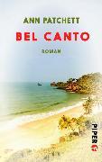 Cover-Bild zu Patchett, Ann: Bel Canto (eBook)