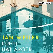 Cover-Bild zu Kühn hat Ärger (Audio Download) von Weiler, Jan