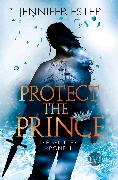 Cover-Bild zu Protect the Prince von Estep, Jennifer