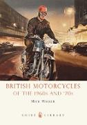 Cover-Bild zu Walker, Mick: British Motorcycles of the 1960s and 70s (eBook)