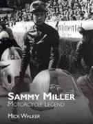 Cover-Bild zu Walker, Mick: Sammy Miller: Motorcycle Legend