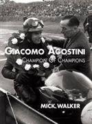 Cover-Bild zu Walker, Mick: Giacomo Agostini - Champion of Champions