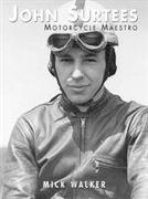 Cover-Bild zu Walker, Mick: John Surtees - Motorcycle Maestro