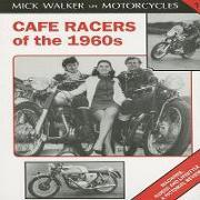 Cover-Bild zu Walker, Mick: Cafe Racers of the 1960s