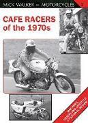 Cover-Bild zu Walker, Mick: Cafe Racers of the 1970s