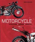 Cover-Bild zu Walker, Mick: Motorcycle: Evolution, Design, Passion