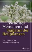 Cover-Bild zu Psyche des Menschen und Signatur der Heiflplanzen