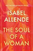Cover-Bild zu Allende, Isabel: The Soul of a Woman (eBook)
