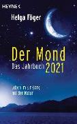 Cover-Bild zu Föger, Helga: Der Mond 2021 - Das Jahrbuch