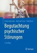 Cover-Bild zu Schneider, Frank: Begutachtung psychischer Störungen (eBook)