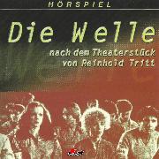 Cover-Bild zu Tritt, Reinhold: Die Welle (Audio Download)