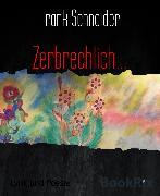 Cover-Bild zu Schneider, Frank: Zerbrechlich (eBook)