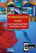 Cover-Bild zu Schneider, Frank: KOSMOS eBooklet: Tauchreiseführer Neapolitanische Inseln (eBook)