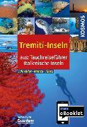 Cover-Bild zu Schneider, Frank: KOSMOS eBooklet: Tauchreiseführer Tremiti Inseln (eBook)