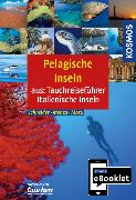 Cover-Bild zu Schneider, Frank: KOSMOS eBooklet: Tauchreiseführer Pelagische Inseln (eBook)