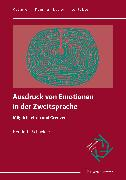 Cover-Bild zu Schneider, Henriette: Ausdruck von Emotionen in der Zweitsprache (eBook)