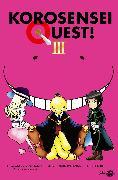 Cover-Bild zu Matsui, Yusei: Korosensei Quest! 3