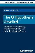 Cover-Bild zu Dietrich, Walter (Reihe Hrsg.): The Q Hypothesis Unveiled (eBook)