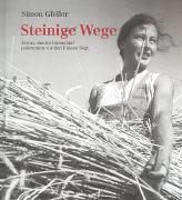 Cover-Bild zu Gfeller, Simon: Steinige Wege