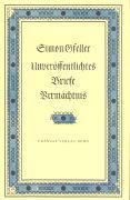 Cover-Bild zu Gfeller, Simon: Unveröffentlichtes, Briefe Vermächtnis