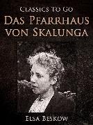 Cover-Bild zu Beskow, Elsa: Das Pfarrhaus von Skalunga (eBook)