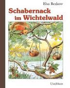 Cover-Bild zu Beskow, Elsa: Schabernack im Wichtelwald