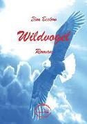 Cover-Bild zu Beskow, Elsa: Wildvogel