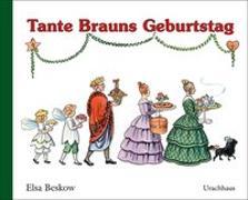 Cover-Bild zu Beskow, Elsa: Tante Brauns Geburtstag