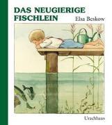 Cover-Bild zu Beskow, Elsa: Das neugierige Fischlein