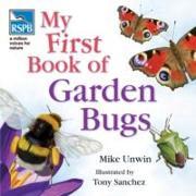 Cover-Bild zu Unwin, Mike: RSPB My First Book of Garden Bugs