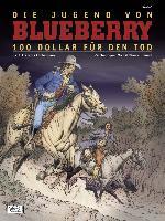 Cover-Bild zu Corteggiani, Francois: Leutnant Blueberry 45. Die Jugend von Blueberry 16