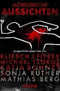 Cover-Bild zu Kliesch, Vincent: Mörderische Aussichten: Thriller & Krimi bei Knaur (eBook)