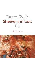 Cover-Bild zu Ebach, Jürgen: Streiten mit Gott / Hiob II