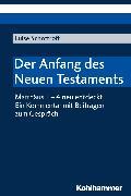 Cover-Bild zu Schottroff, Luise: Der Anfang des Neuen Testaments (eBook)