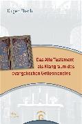 Cover-Bild zu Ebach, Jürgen: Das Alte Testament als Klangraum des evangelischen Gottesdienstes (eBook)