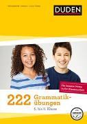 Cover-Bild zu La Rovere, Elena (Illustr.): 222 Grammatikübungen 5. bis 8. Klasse