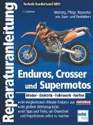 Cover-Bild zu Schermer, Franz Josef: Enduros, Crosser und Supermotos