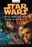 Cover-Bild zu Luceno, James: Star Wars. Das Erbe der Jedi-Ritter 19. Vereint durch die Macht (eBook)