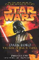 Cover-Bild zu Luceno, James: Star Wars: Dark Lord - The Rise of Darth Vader (eBook)