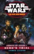 Cover-Bild zu Luceno, James: Star Wars: The New Jedi Order - Agents Of Chaos Hero's Trial (eBook)